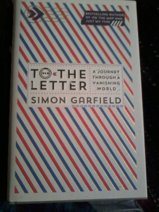 """To The Letter"" by Simon Garfield"